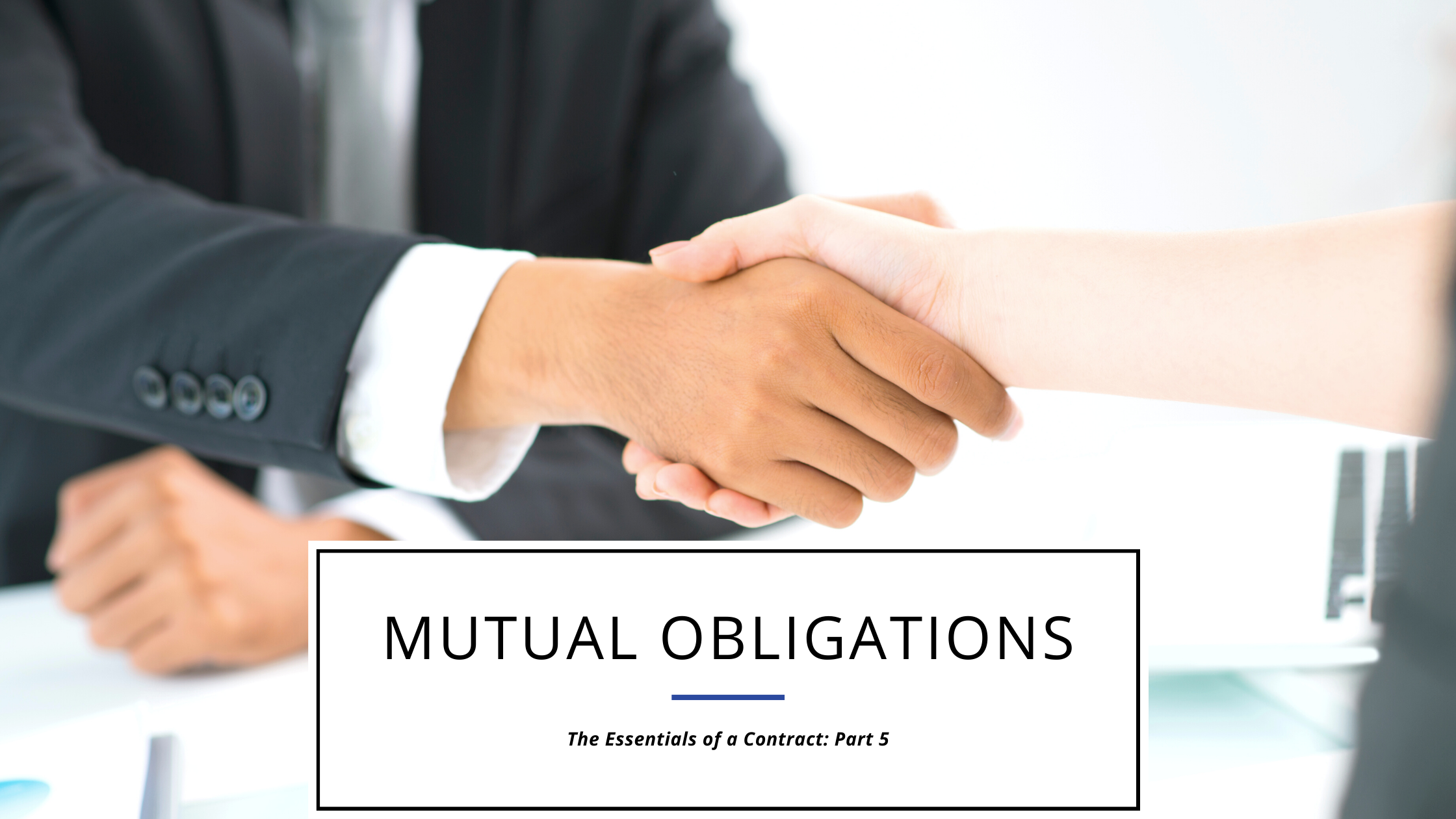 a mutual obligations clause is essential